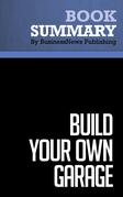 Summary: Build Your Own Garage - Bernd Schmitt and Laura Brown