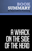 Summary: A Whack on the Side of the Head - Roger Van Oech