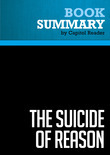 Summary of The Suicide of Reason: Radical Islam's Threat to the West - Lee Harris