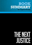 Summary of The Next Justice: Repairing the Supreme Court Appointments Process - Christopher L. Eisgruber