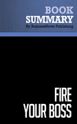 Summary: Fire Your Boss - Stephen Pollan and Mark Levine
