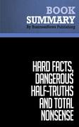 Summary: Hard Facts, Dangerous Half-Truths and Total Nonsense - Jeffrey Pfeffer and Robert Sutton