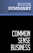 Summary: Common Sense Business - Steve Gottry
