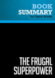 Summary of The Frugal Superpower: America's Global Leadership in a Cash-Strapped Era - Michael Mandelbaum