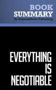 Summary: Everything is Negotiable - Gavin Kennedy