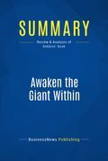 Summary: Awaken the Giant Within - Anthony Robbins