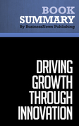 Summary: Driving Growth Through Innovation - Robert Tucker