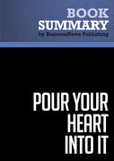 Summary: Pour Your Heart Into It - Howard Schultz and Dori Yang