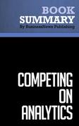 Summary: Competing on Analytics - Thomas Davenport and Jeanne Harris