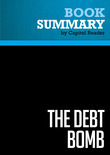 Summary of The Debt Bomb: A Bold Plan to Stop WashingtonFrom Bankrupting America - Tom A. Coburn