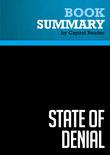 Summary of State of Denial: Bush at War, Part III - Bob Woodward