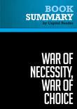 Summary of War of Necessity, War of Choice: A Memoir of Two Iran Wars - Richard N. Haass