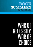 Summary of War of Necessity, War of Choice: A Memoir of Two Iran Wars - Richard N. Haass