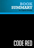 Summary of Code Red: An Economist Explains How to Revive the Healthcare System Without Destroying It - David Dranove