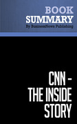 Summary: CNN The Inside Story - Hank Whittemore