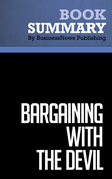 Summary: Bargaining With The Devil - Robert Mnookin