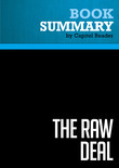 Summary of The Raw Deal: How the Bush Republicans Plan to Destroy Social Security and the Legacy of the New Deal - Joe Conason