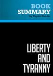 Summary of Liberty and Tyranny: A Conservative Manifesto Author - Mark R. Levin