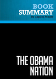 Summary of The Obama Nation: Leftist Politics and the Cult of Personality - Jerome R. Corsi