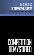 Summary: Competition Demystified - Bruce Greenwald and Judd Kahn