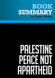 Summary of Palestine Peace Not Apartheid - Jimmy Carter
