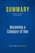 Summary: Becoming a Category of One - Joe Calloway