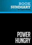 """Summary of Power Hungry: The Myths of """"Green"""" Energy and the Real Fuels of the Future - Robert Bryce"""