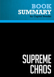 Summary of Supreme Chaos: The Politics of Judicial Confirmation and the Culture War - Charles Willis Pickering