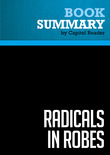 Summary of Radicals in Robes: Why Extreme Right-Wing Courts are Wrong for America - Cass R. Sunstein