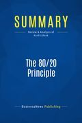 Summary: The 80/20 Principle - Richard Koch
