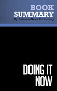 Summary: Doing It Now - Edwin C. Bliss