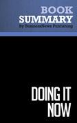Summary: Doing It Now - Edwin C. Bliss