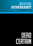 Summary of Dead Certain: The Presidency of George W. Bush - Robert Draper