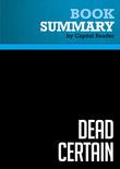 Summary of Dead Certain: The Presidency of George W. Bush - Robert Draper