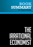 Summary of The Irrational Economist: Making Decisions in a Dangerous World - Erwann Michel-Kerjan