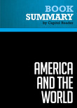 Summary of America and the World:Conversations on the Future of American Foreign Policy