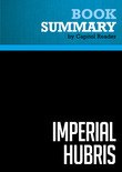 Summary of Imperial Hubris: Why the West Is Losing the War on Terror - ANONYMOUS