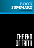 Summary of The End of Faith: Religion, Terror, and the Future of Reason - Sam Harris