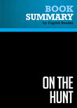 Summary of On the Hunt: How to Wake Up Washington and Win the War on Terror - Colonel David Hunt