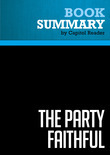 Summary of The Party Faithful: How and Why Democrats Are Closing the God Gap - Amy Sullivan