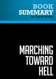 Summary of Marching Toward Hell: America and Islam After Iraq - Michael Scheuer
