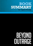 Summary of Beyond Outrage: What Has Gone With Our Economy and Our Democracy, and How to Fix It - Robert B. Reich