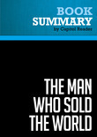 Summary of The Man Who Sold the World: Ronald Reagan and the Betrayal of Main Street America - William Kleinknecht