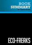 Summary of Eco-Freaks: Environmentalism Is Hazardous to Your Health - John Berlau