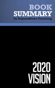 Summary: 2020 Vision - Stan Davis and Bill Davidson
