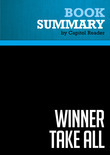Summary of Winner Take All: How Competitiveness Shapes the Fate of Nations - Richard J. Elkus, Jr.