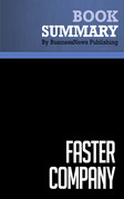 Summary: Faster Company - Patrick Kelly with John Case