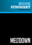 Summary of Meltdown: How Greed and Corruption Shattered Our Financial System and How We Can Recover - Katrina vanden Heuval
