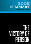 Summary of The Victory of Reason: How Christianity Led to Freedom, Capitalism, and Western Success - Rodney Stark