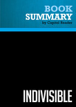 Summary of Indivisible: Uniting Values for a Divided America - Martha Zoller